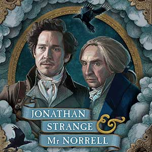 Jonathan Strange & Mr Norrell- book cover. Artwork inspired by the BBC drama. Personal book project.